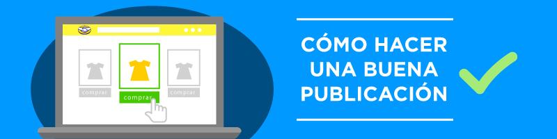 Como hacer una buena publicación en Mercado Libre